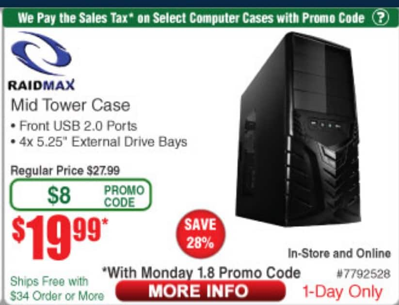 Raidmax mid tower PC case - Frys - $19.99 (With Mon 1/18 Promo code. 24h sale ) +No tax- in store and online