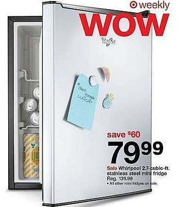 Target Weekly Ad: Whirlpool® 2.7cu. ft. Mini Refrigerator Stainless Steel for $79.99