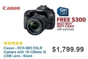 Best Buy Weekly Ad: Canon EOS 80D with 18-135mm Lens for $1,799.99