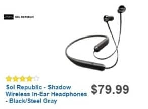 Best Buy Weekly Ad: Sol Republic Shadow Wireless In-Ear Headphones - Black for $79.99