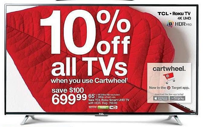 "Target Weekly Ad: TCL 65"" 4K HDR 120Hz CMI Roku Smart LED TV - Black (65S405) for $699.99"