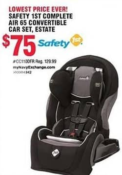 Navy Exchange Black Friday: Safety 1st Complete Air 65 Convertible Car Set for $75.00