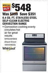 Home Depot Black Friday: Whirlpool 6.4 Cu. Ft. Stainless Steel Self-Clean Electric Convection Range (WFE540H0ES) for $548.00