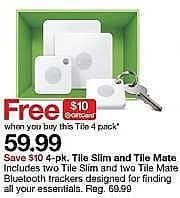 Target Weekly Ad: Tile Mate and Tile Slim Combo Pack 4pk for $59.99