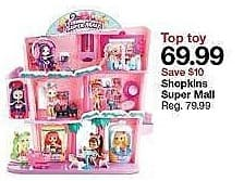 Target Weekly Ad: Shopkins® Shoppies Shopville Super Mall Playset for $68.99