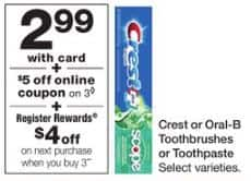 Walgreens In Store, free three (3x) Crest toothpastes or Oral-B Toothbrushes after coupons and rewards