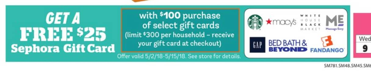 FREE $25 Sephora GC with purchase of select $100 Gift cards (Starbucks, Fandango, Macys, BBB, GAP and more ). Limit $300 per household. LAST DAY TODAY IN STORE ONLY