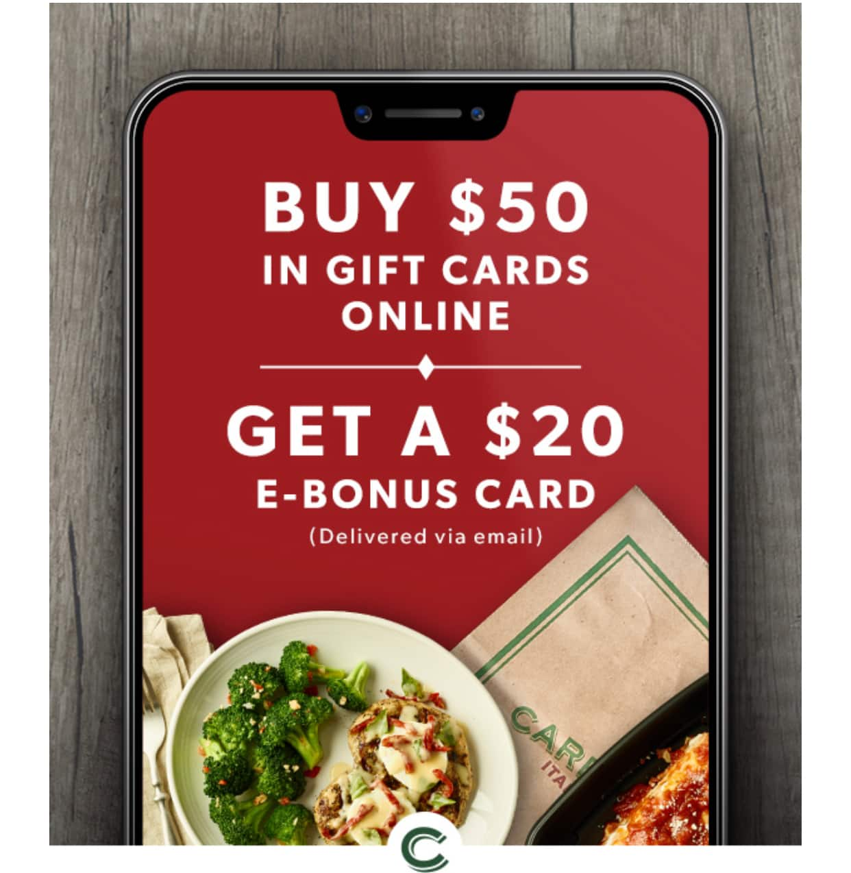 Carrabba's: Buy $50 in gift cards, get $20 on an e-bonus card free
