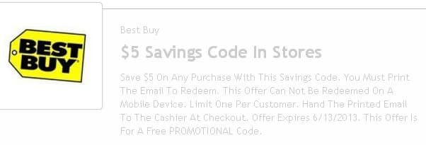 Best Buy -  $5 off any in-store purchase