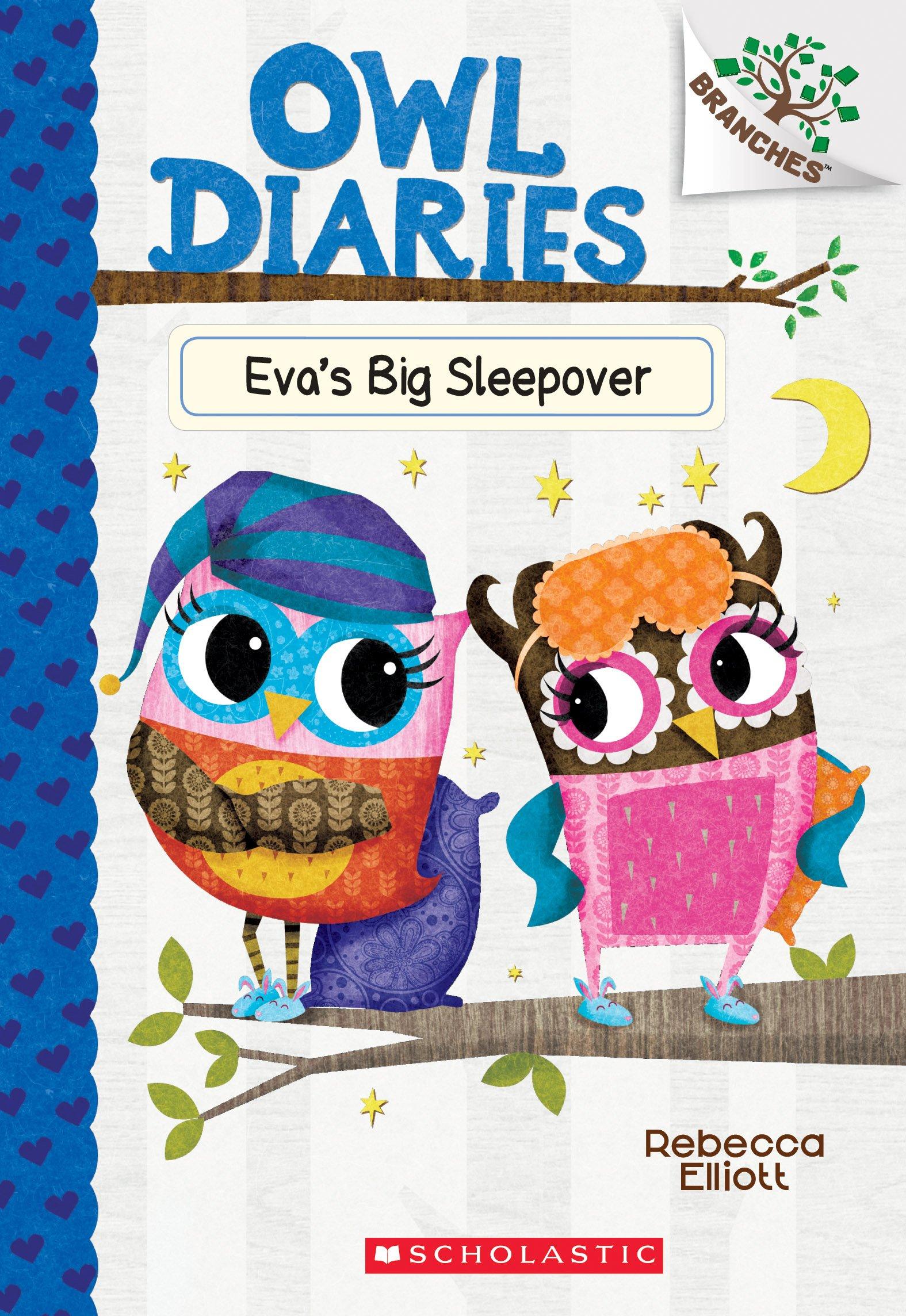 Eva's Big Sleepover: A Branches Book (Owl Diaries #9) $1.93