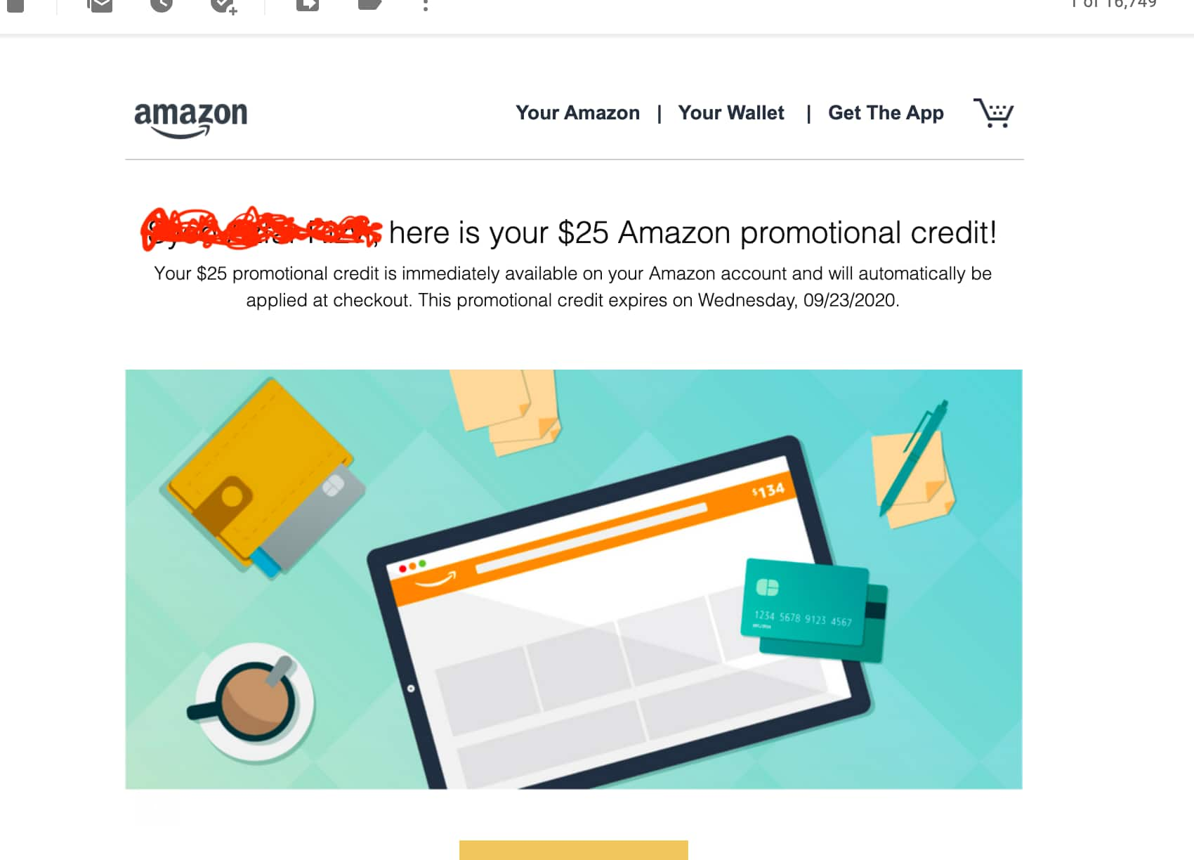 Amazon. $25 Promotional credit for adding Debit card YMMV