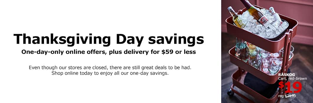 IKEA online orders with delivery for $59 or less for 1 day only (11/23/2017)
