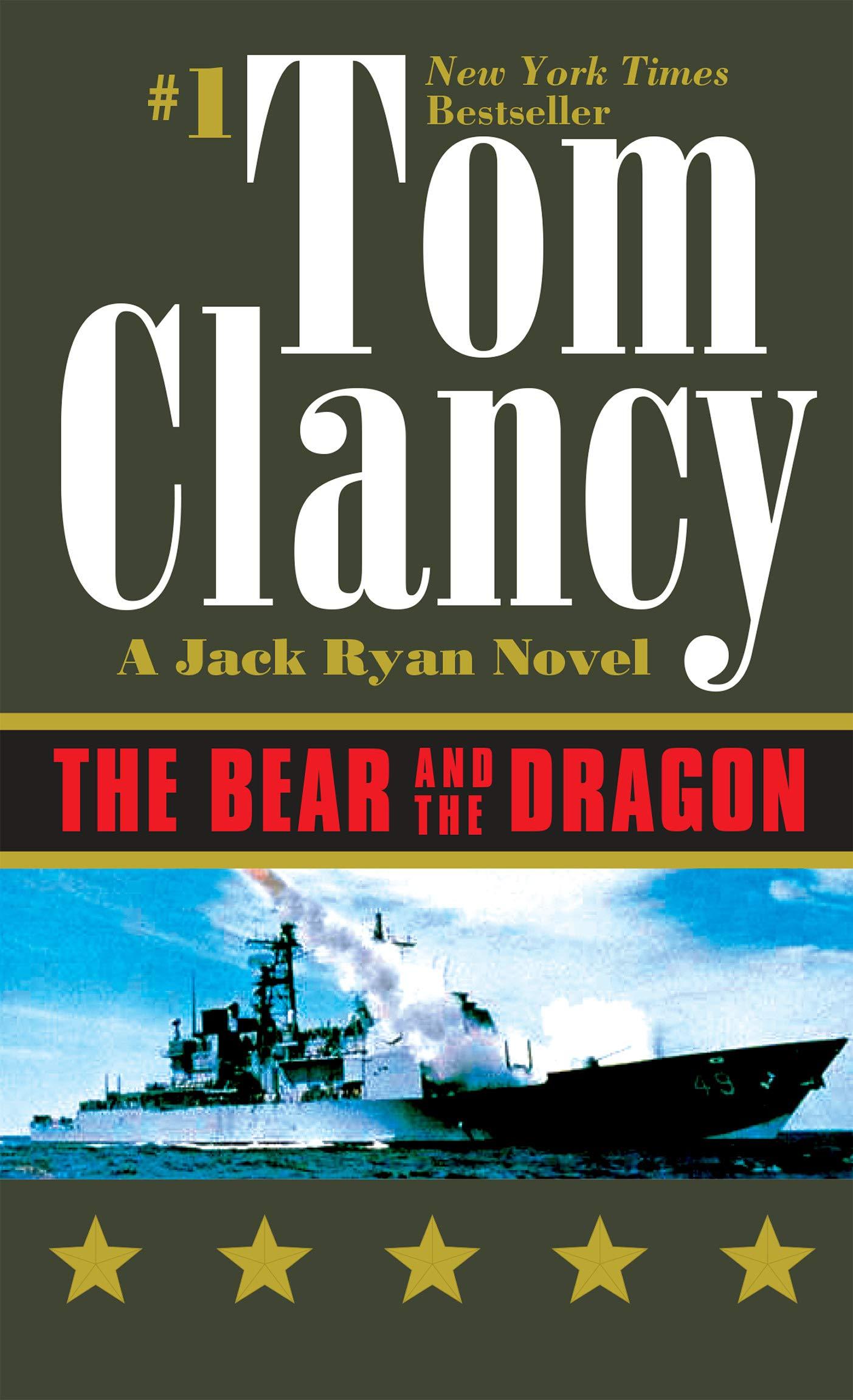 The Bear and the Dragon (A Jack Ryan Novel Book 8) (Kindle eBook) $1.99