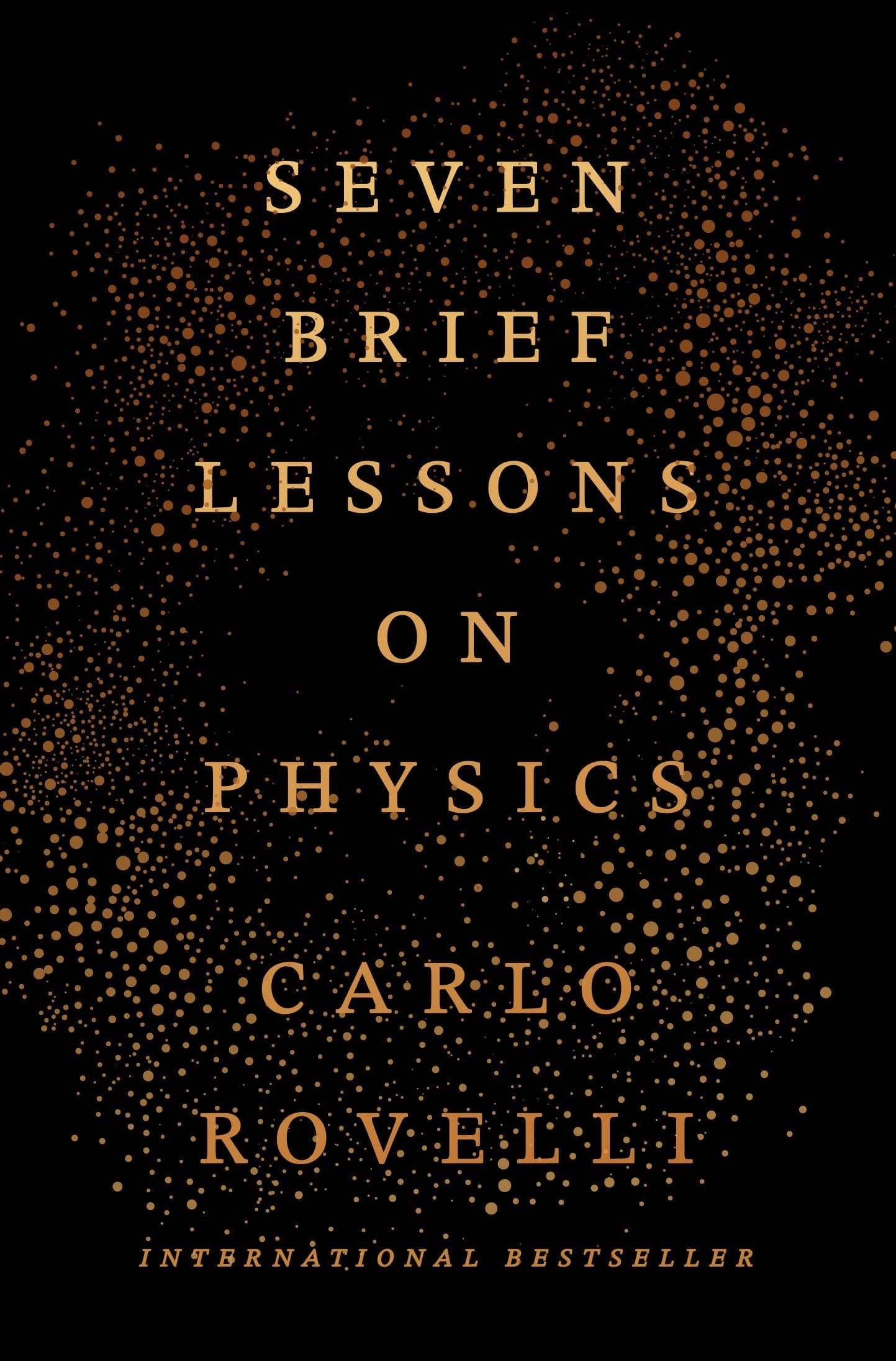 Today only: Seven Brief Lessons on Physics (Kindle eBook) $1.99 at Amazon