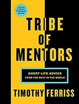 Tribe of Mentors: Short Life Advice from the Best in the World (Kindle eBook) $2.99