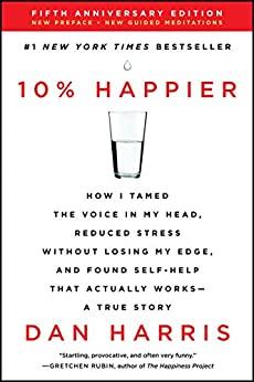 10% Happier Revised Edition (Kindle eBook) $2.99