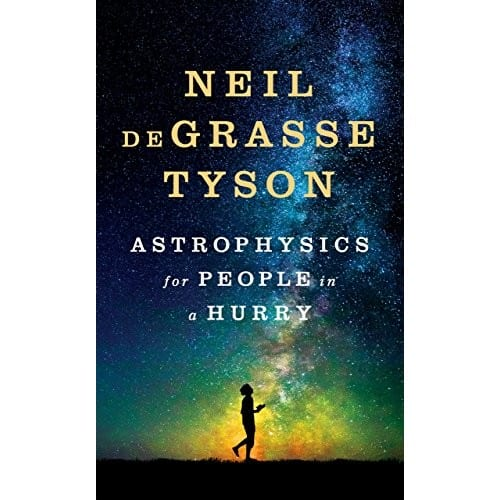 Astrophysics for People in a Hurry Kindle Edition $3.99