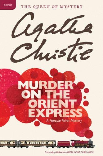 Murder on the Orient Express: A Hercule Poirot Mystery (Hercule Poirot series Book 10) (Kindle eBook) $2