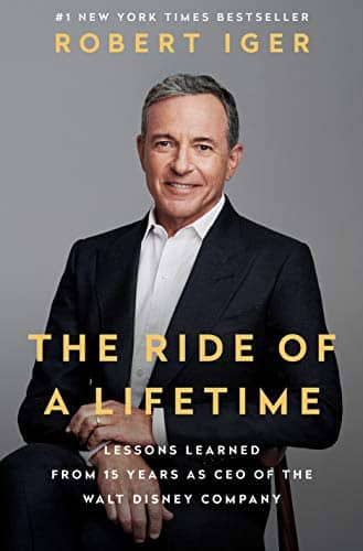 The Ride of a Lifetime: Lessons Learned from 15 Years as CEO of the Walt Disney Company (Kindle eBook) $3