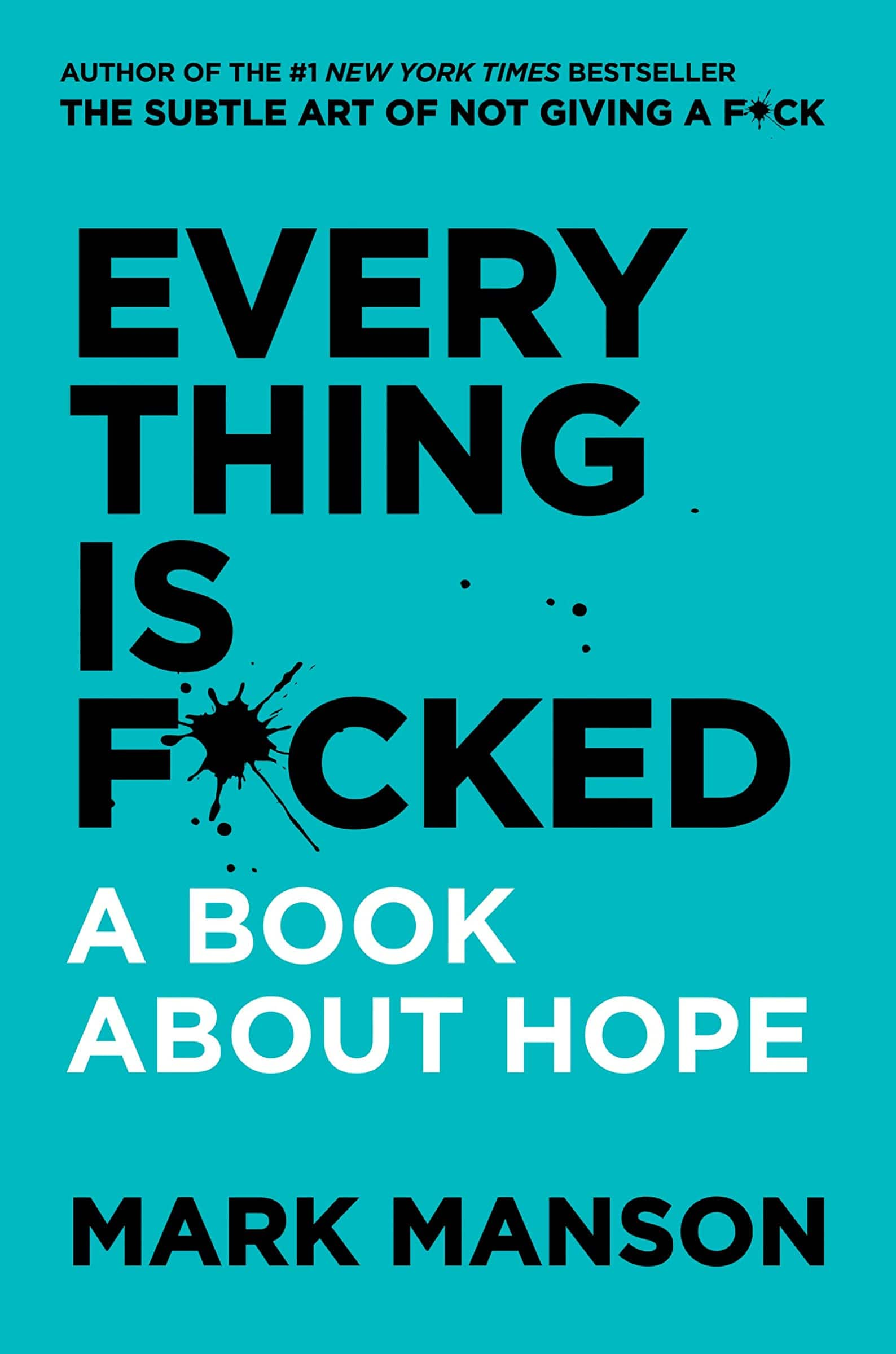 Everything Is F*cked: A Book About Hope (Kindle eBook) $2.99