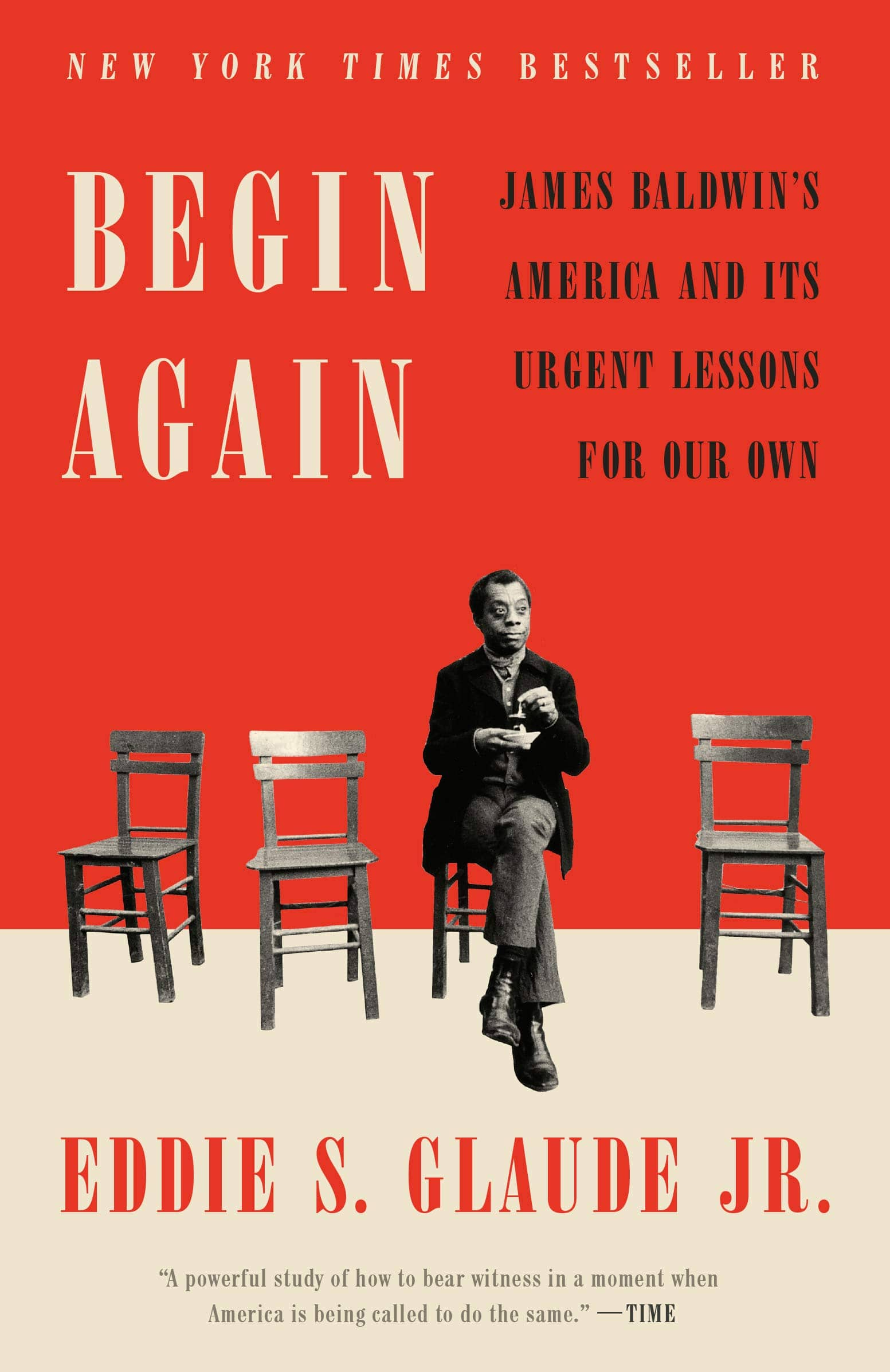 Begin Again: James Baldwin's America and Its Urgent Lessons for Our Own (Kindle eBook) $2.99