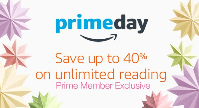 Prime Day Deal: Kindle Unlimited Reading 25%-40% Off