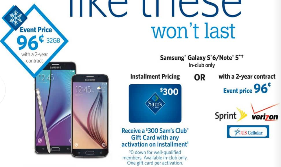 Sams's Club offering Galaxy S6 and Note 5 - Verizon, Sprint, US Cellular for 96 CENTS this Sat, Nov 14