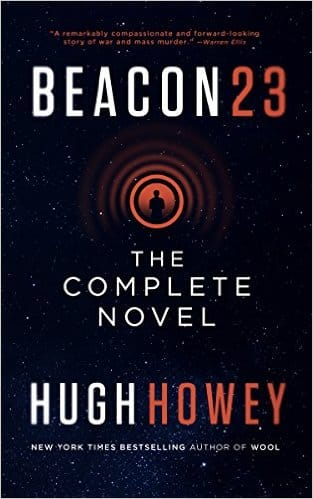 Hugh Howey: Beacon 23 - The Complete Novel - Kindle eBook $.99