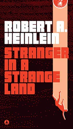 Stranger in a Strange Land by Robert A. Heinlein (Kindle eBook) $1.99