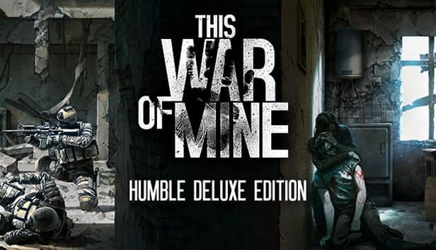 This War of Mine (PC / Deluxe) $3.99