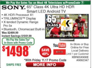 """Sony 65"""" 900e for 1498.00 with no tax with promo code at FRYS $1498"""