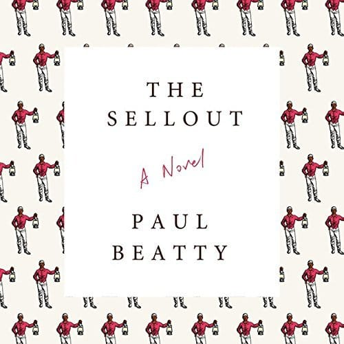 The Sellout: A Novel for $4.95 on Audible
