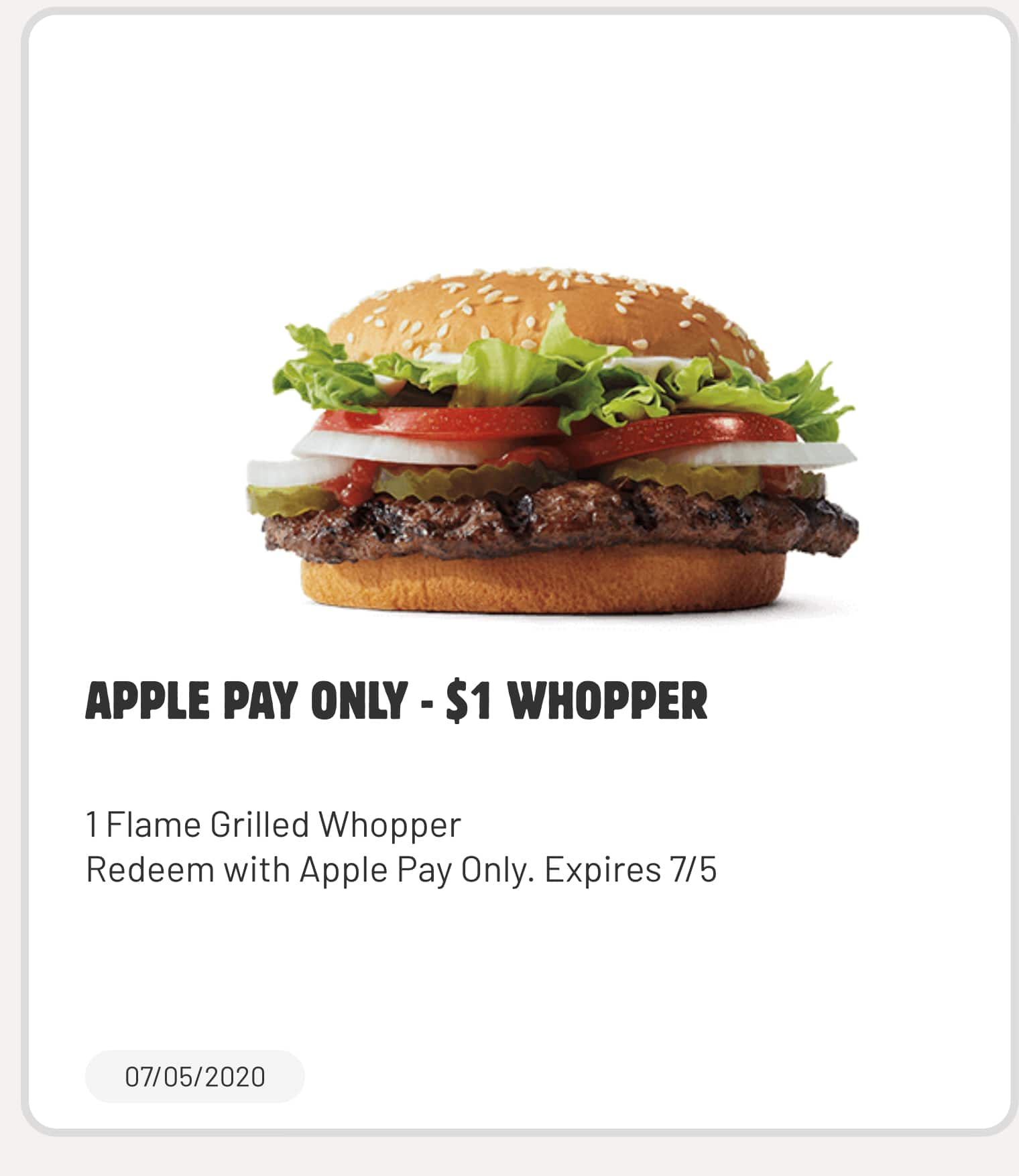 Get  a whopper for $1 With Apple Pay