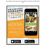 Free Grilled Flat Sandwich at Corner Bakery for downloading their app