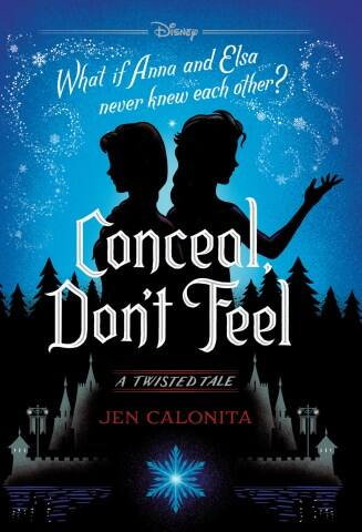 Free Disney official Frozen young adult novel - Conceal Don't Feel from the Twisted Tales series