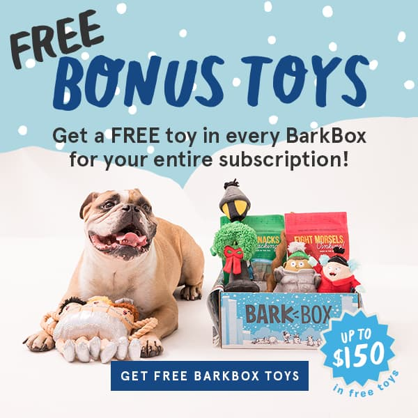 BarkBox Free 6-month Extra Toy Club Subscription with 6-month BarkBox Plan ($54 savings)
