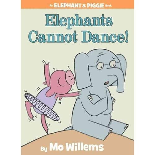 Elephants Cannot Dance! (An Elephant and Piggie Book) $5.59
