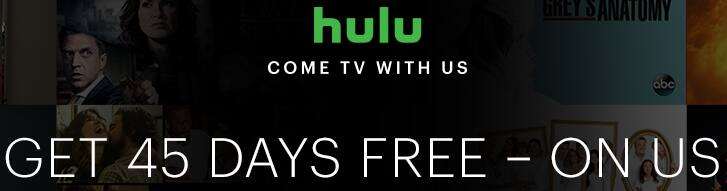 Hulu 45-Days Free Trial - new and eligible returning subscribers