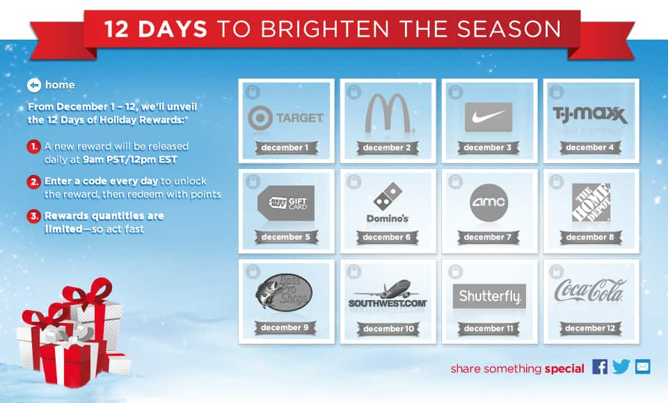 My Coke Rewards 12 Days of Holiday Rewards    FINAL DAY!! 12 Pack Coke Coupons for 30 Points limit 2 per account