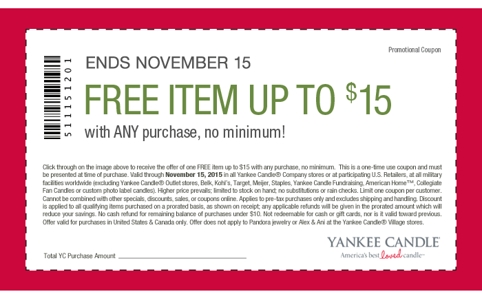 IN STORE ONLY! $15 off $15 Coupon for YANKEE CANDLE ITEM (one free item up to $15) with ANY Purchase