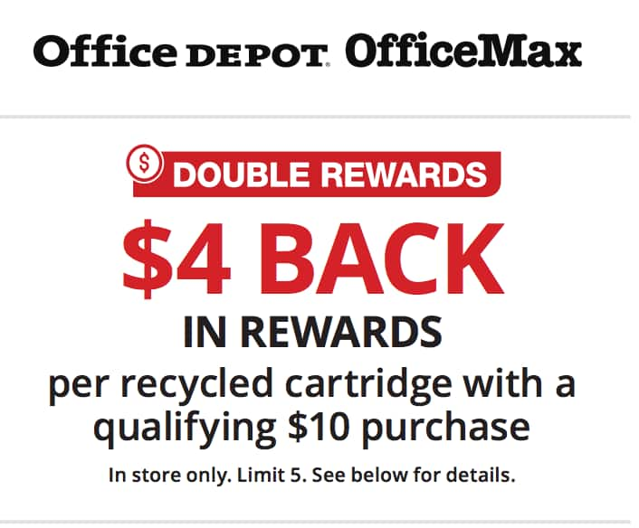 Office Depot/Max B&M Double Ink Rewards ($4 per cart, limit 5 on doubled) with $10+ qualifying purchase and coupon at link.