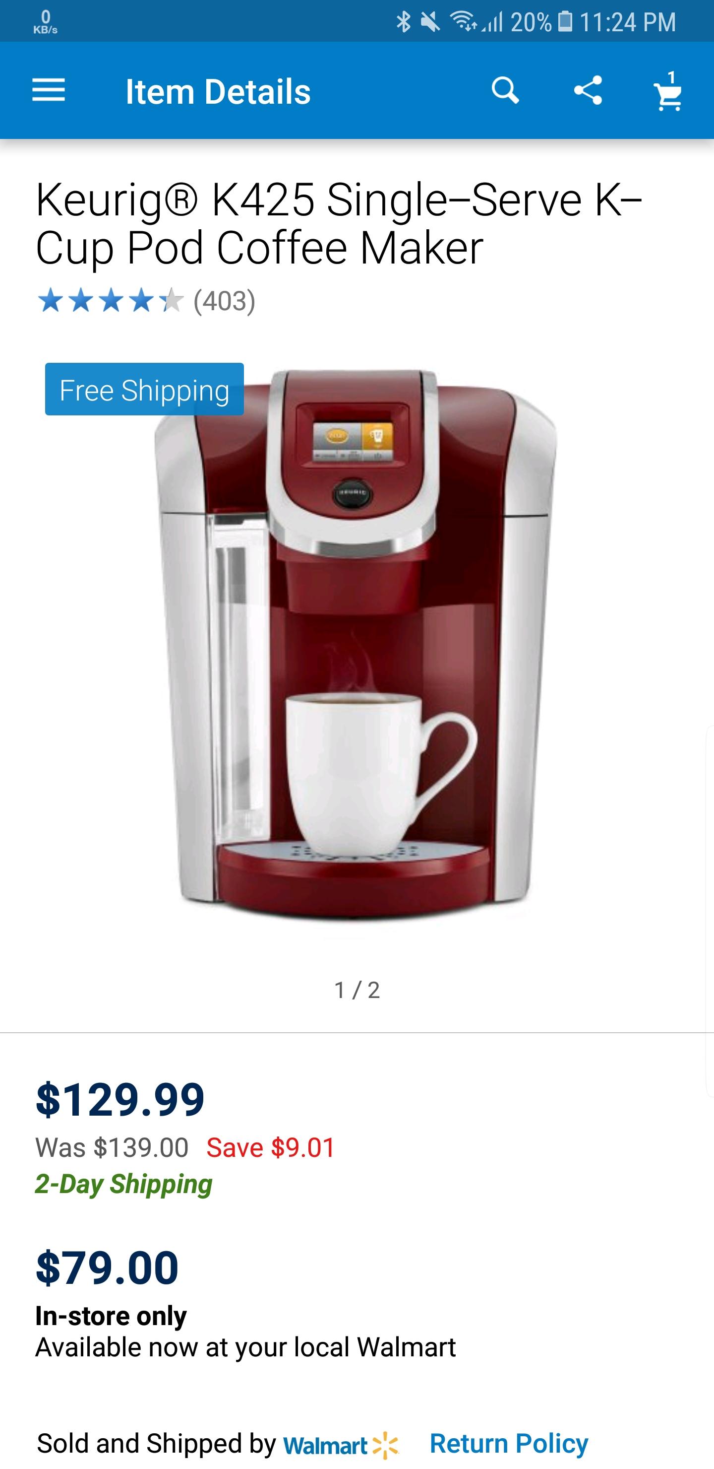 Keurig K425 Coffee maker - Walmart (ymmv) $80