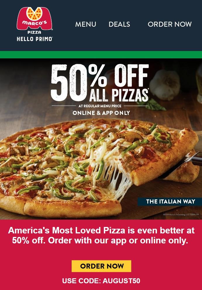 50% off menu price - Marco's pizza - 8/11/19- 8/14/19 YMMV