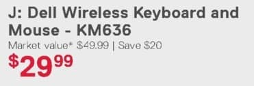 Dell Home & Office Weekly Ad: Dell Wireless Keyboard and Mouse - KM636 for $29.99