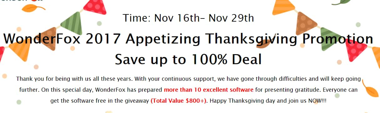 WonderFox 2017 Appetizing Thanksgiving Promotion with $800