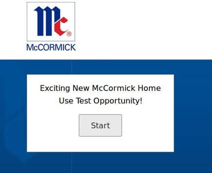 H/U: To McCormick Consumer Testing Members - Check your email for a Home Use Test Opportunity - Pays $10.00 Amazon Gift Card