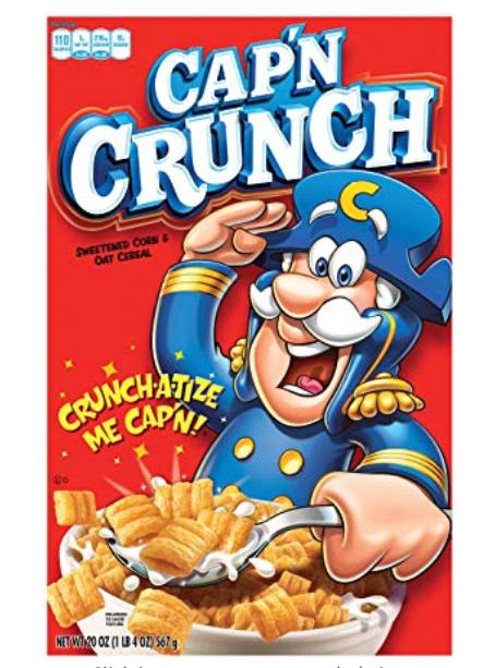 Cap'n Crunch Cereal, 20oz, $2.27