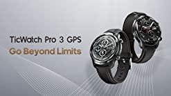 Ticwatch Pro 3 GPS 15% off Promo Code: TicWatchFans $275.39