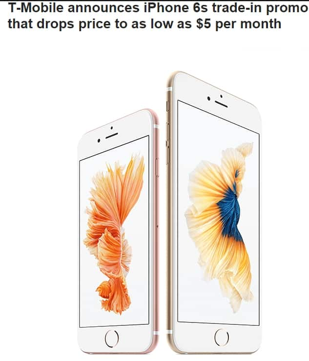 Tmobile Iphone 6s as low as $5/Month  Trade in required