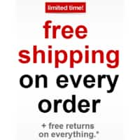 Target Deal: Target: FREE Shipping and FREE Returns on EVERY* Order 8/2 - 8/15